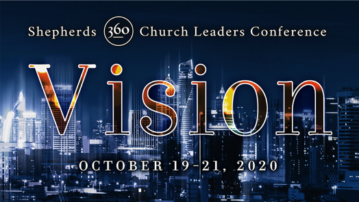 Shepherds 360 Church Leaders Conference 2020 | Oct 19-21
